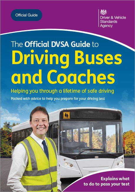 Official DVSA Guide to Driving Buses and Coaches front cover